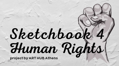 Sketchbook 4 Human Rights Project by ART HUB Athens